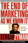 The End of Marketing as We Know It Cover Image