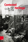 Contested Heritage: Jewish Cultural Property After 1945 Cover Image
