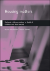 Housing matters: National evidence relating to disabled children and their housing Cover Image