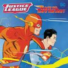 Justice League Classic: Race to Save the Day! Cover Image