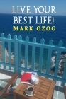 Live Your Best Life! (I Still Believe #2) Cover Image