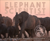 Elephant Scientist (Scientists in the Field) Cover Image