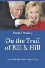 On the Trail of Bill & Hill: And Folks Scattered Along the Way Cover Image