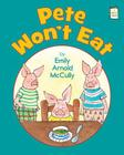Pete Won't Eat (I Like to Read) Cover Image
