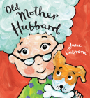 Old Mother Hubbard (Jane Cabrera's Story Time) Cover Image