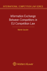 Information Exchange Between Competitors in EU Competition Law Cover Image