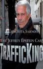 Trafficking: The Jeffrey Epstein Case Cover Image