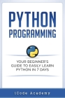 Python Programming: Your Beginner Cover Image