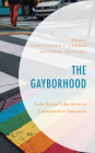 The Gayborhood: From Sexual Liberation to Cosmopolitan Spectacle Cover Image
