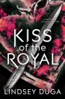 Kiss of the Royal Cover Image
