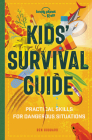 Kids'' Survival Guide: Practical Skills for Intense Situations Cover Image