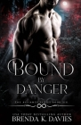 Bound by Danger (Alliance #6) Cover Image