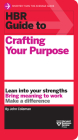 HBR Guide to Crafting Your Purpose Cover Image