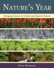 Nature's Year: Changing Seasons in Central and Eastern Ontario Cover Image