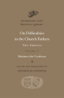 On Difficulties in the Church Fathers: The Ambigua, Volume II (Dumbarton Oaks Medieval Library #29) Cover Image