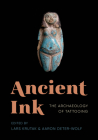 Ancient Ink: The Archaeology of Tattooing Cover Image