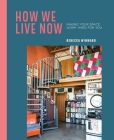 How We Live Now: Making your space work hard for you Cover Image
