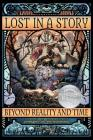 Lost in a Story: Beyond Reality and Time (First Edition) Cover Image