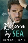 Return by Sea: Enemies-to-Lovers Standalone Cover Image