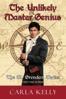 The Unlikely Master Genius (St. Brendan #1) Cover Image