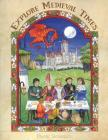 Explore Medieval Times: Age of Chivalry Coloring, Activities & History for Elementary Children. Cover Image