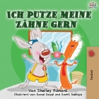 Ich putze meine Zähne gern: I Love to Brush My Teeth (German Edition) (German Bedtime Collection) Cover Image