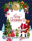Merry Christmas Color By Number Coloring Books For Adults: Mosaic Christmas Color by Number book with relaxing pages of Christmas scenes around the wo Cover Image