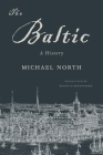 The Baltic: A History Cover Image