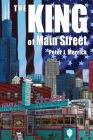 The King of Main Street: business - mentorship - succession - legacy Cover Image