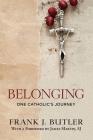 Belonging: One Catholic's Journey Cover Image