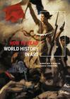 How to Read World History in Art: From the Code of Hammurabit to September 11 Cover Image