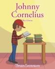 Johnny Cornelius: Boy Genius Cover Image