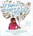 El Lapiz Magico de Malala = Malala's Magic Pencil Cover Image
