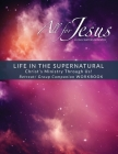 Life in the Supernatural: Curriculum Companion Worbook Cover Image
