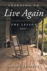 Learning To Live Again: The Lesson Book 2 Cover Image