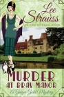 Murder at Bray Manor: a cozy historical 1920s mystery (Ginger Gold Mystery #3) Cover Image