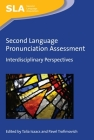 Second Language Pronunciation Assessment: Interdisciplinary Perspectives (Second Language Acquisition #107) Cover Image