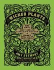 Wicked Plants: The Weed That Killed Lincoln's Mother and Other Botanical Atrocities    Cover Image
