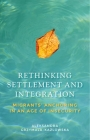 Rethinking Settlement and Integration: Migrants' Anchoring in an Age of Insecurity Cover Image