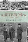A Short History of the Irish Revolution: 1912 to 1927 (Killeen) Cover Image