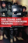 Red Teams and Counterterrorism Training, Volume 7 (International and Security Affairs #7) Cover Image