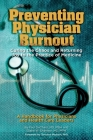 Preventing Physician Burnout: Curing the Chaos and Returning Joy to the Practice of Medicine Cover Image