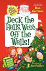 My Weird School Special: Deck the Halls, We're Off the Walls! Cover Image