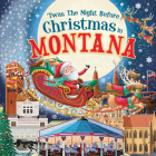 'twas the Night Before Christmas in Montana Cover Image