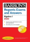 Regents Exams and Answers: Algebra I 2020 (Barron's Regents NY) Cover Image