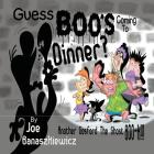 Guess Boo's Coming to Dinner? Cover Image