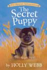 The Secret Puppy (Pet Rescue Adventures) Cover Image