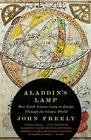 Aladdin's Lamp: How Greek Science Came to Europe Through the Islamic World Cover Image