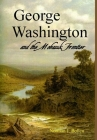 George Washington and the Mohawk Frontier Cover Image