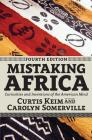 Mistaking Africa: Curiosities and Inventions of the American Mind Cover Image